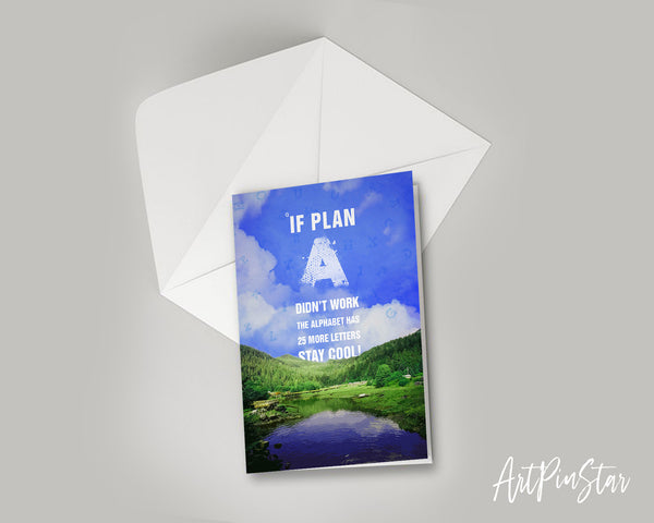 If plan a didn't work the alphabet has 25 more letters stay cool Bible Verse Customized Greeting Card