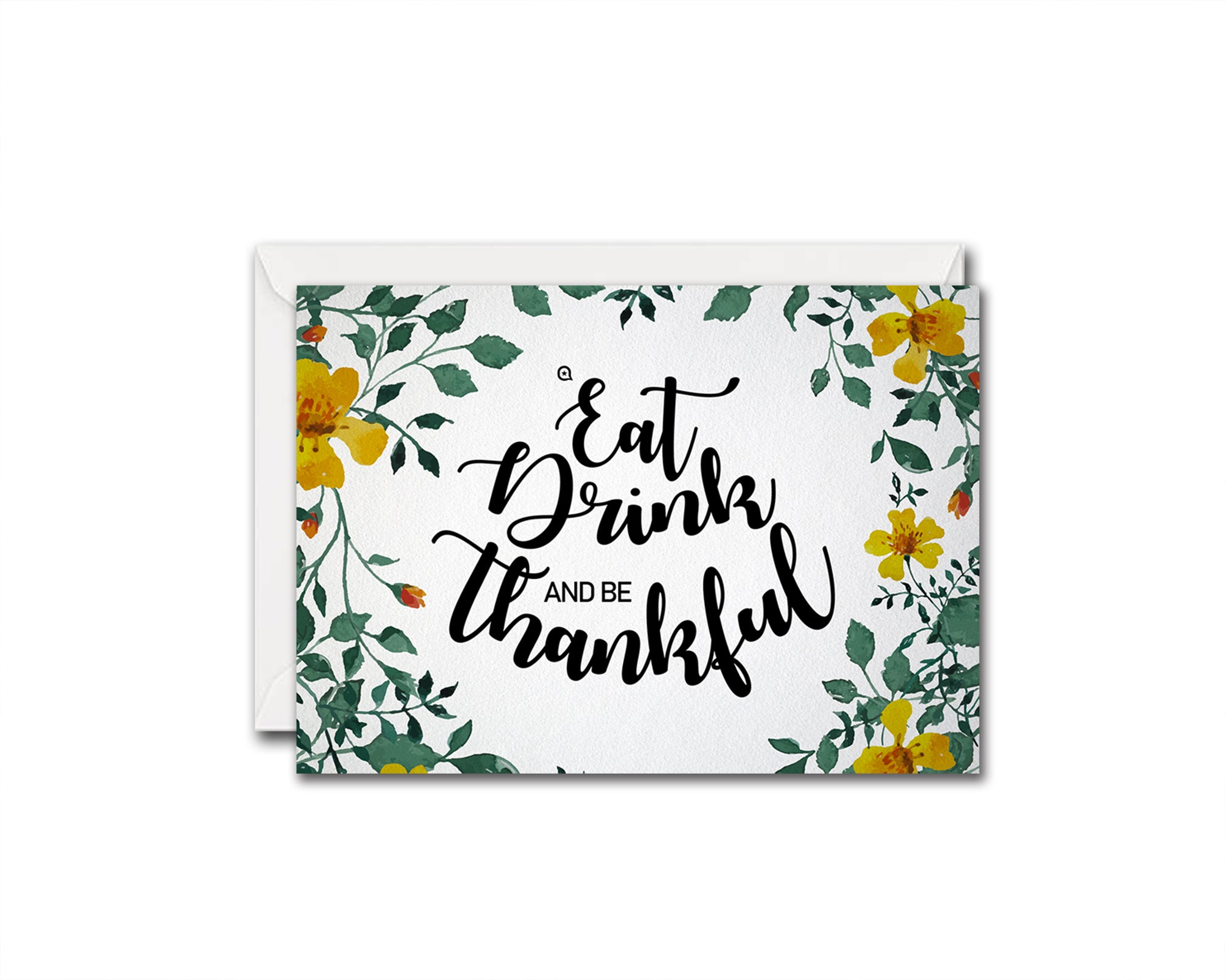 Eat drink and be thankful Thanksgiving Quote Customized Greeting Cards
