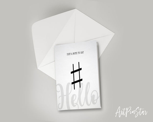 Just a note to say Hello Sharp Sign Sharp Sign Music Gift Ideas Customizable Greeting Card