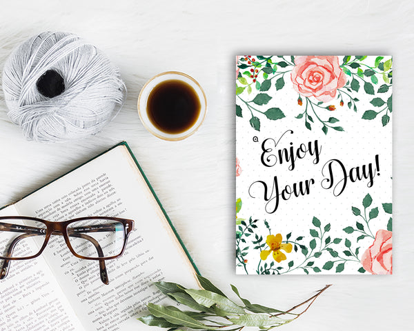 Enjoy your day Life Quote Customized Greeting Cards