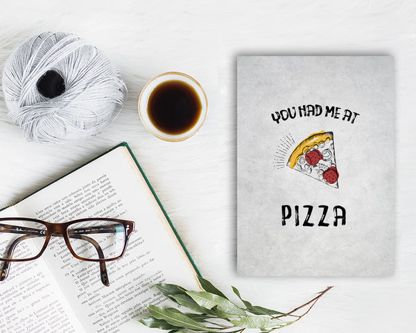 You had me at Pizza Food Customized Gift Cards