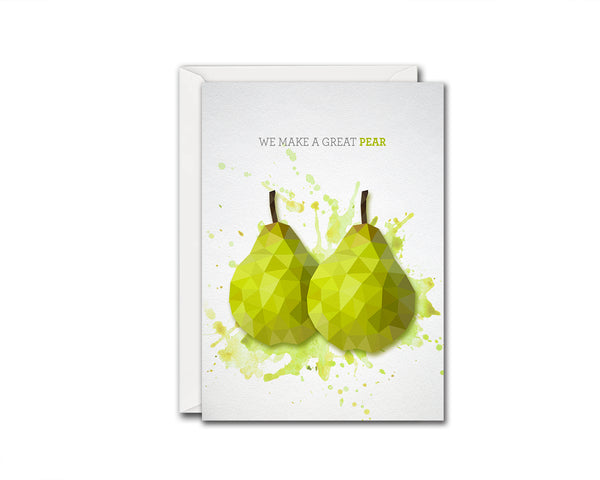 We make a great pear Food Customized Gift Cards