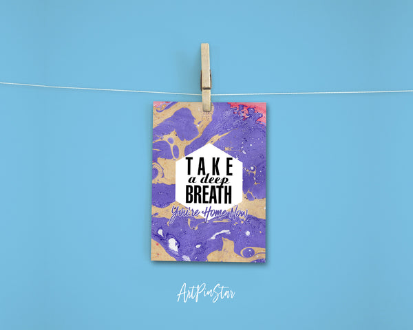 Take a deep breath, you're home now Happiness Quote Customized Greeting Cards