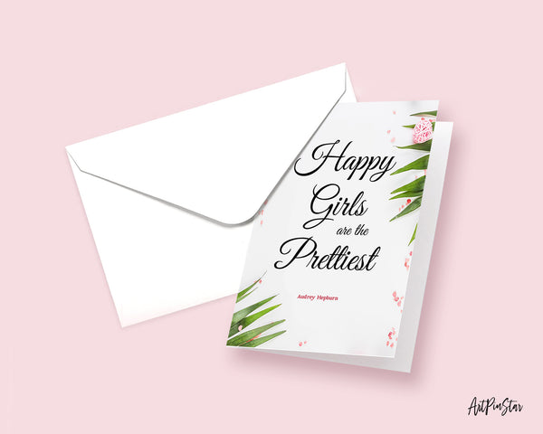Happy girls are the prettiest Audrey Hepburn Inspirational Quote Customized Greeting Cards