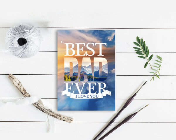 Best dad ever I love u dad Father's Day Occasion Greeting Cards