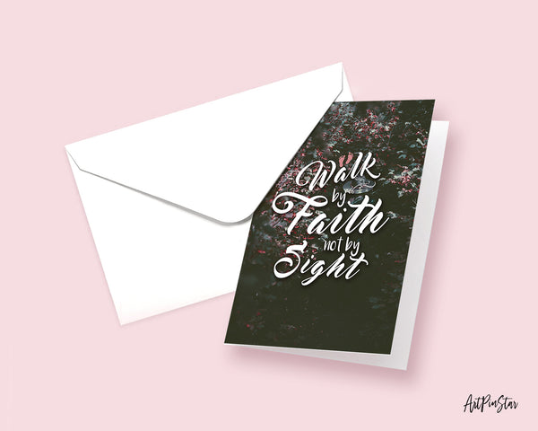 Walk by faith not by sight 2 Corinthians 5:7 Bible Verses Quote Customized Greeting Cards