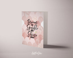 Dream Big Sparkle More Shine Bright Motivational Quote Customized Greeting Cards