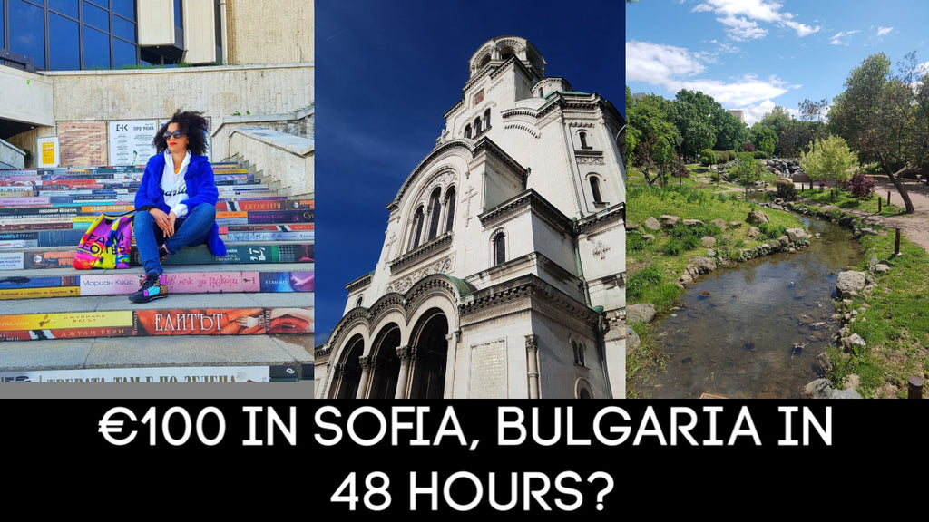 €100 in Sofia, Bulgaria in 48 Hours? Food & Things To Do in Sofia | Budget Travel Tips with bunq