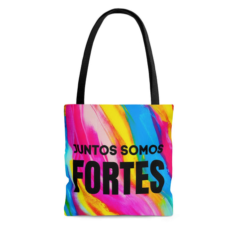 Juntos Somos Fortes - Ensemble on est Fortes Tote Bag