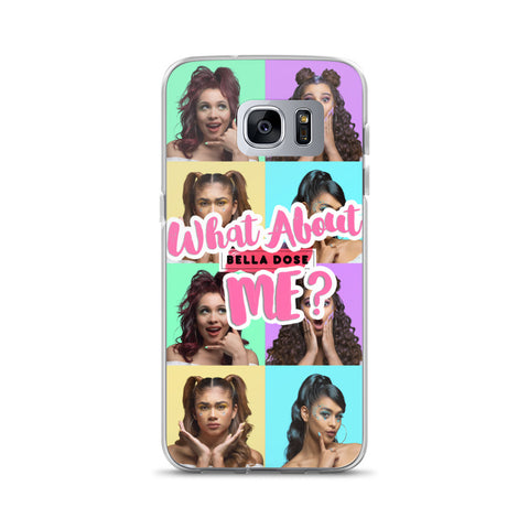 Image of What About Me Samsung Case