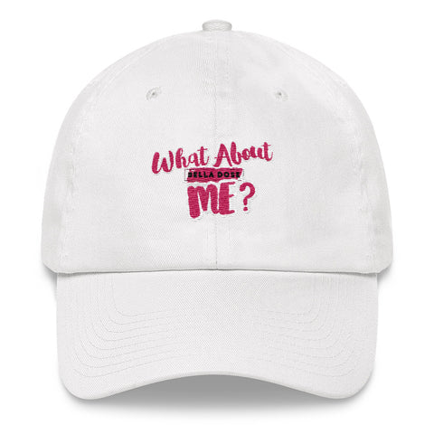 What About Me Dad Hat