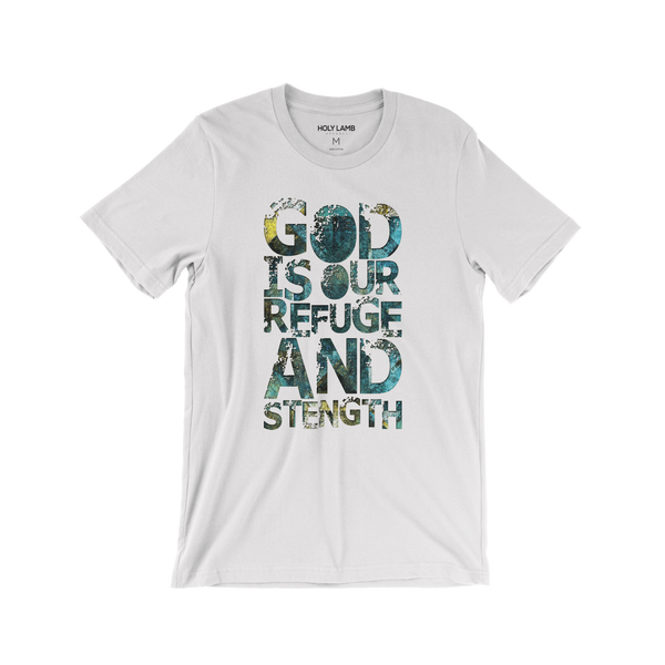 Picture of Mens God Is Our Refuge And Strength T Shirt