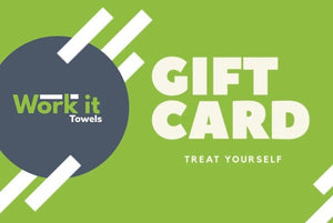 Gift Card - work it towels