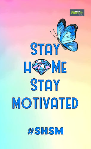 Stay Home Stay Motivated - work it towels