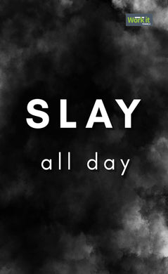 SLAY All Day - work it towels