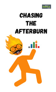 Chasing the Afterburn