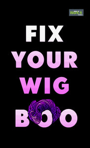 Fix Your Wig, Boo - work it towels