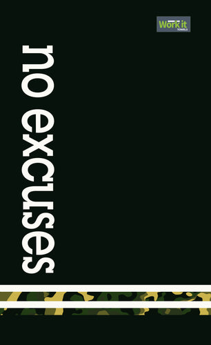 No Excuses 2 - work it towels