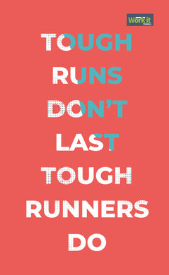 Tough Runs - work it towels