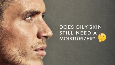 Do Oily Skin Types Need to Use A Moisturizer?
