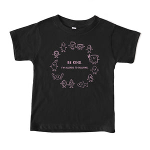 "Anti-bullying black t-shirt with pink graphic showing the top 8 allergens with the phrase ""Be kind. I'm allergic to bullying""."