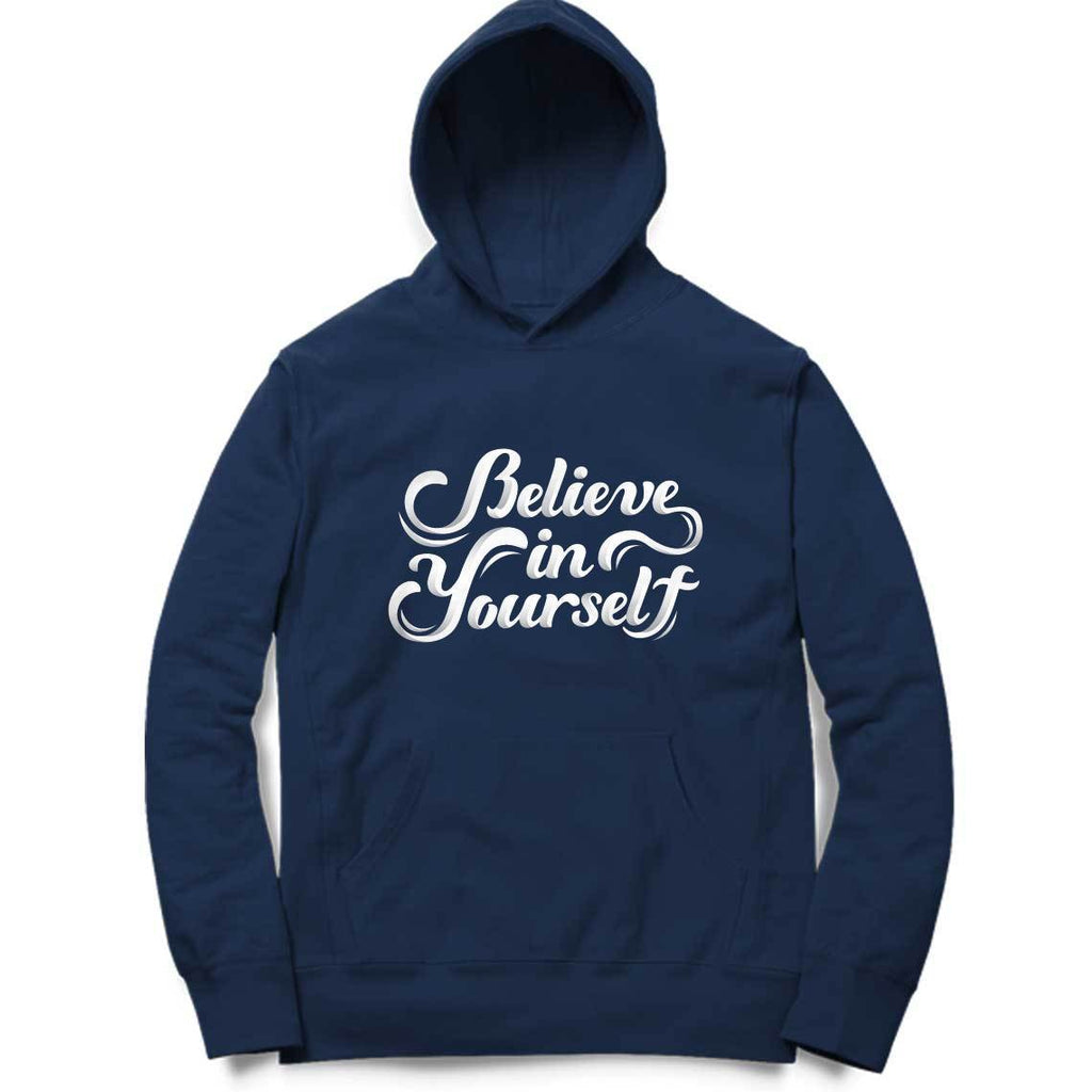 Believe In Yourself Hoodie - ALL MY WISH
