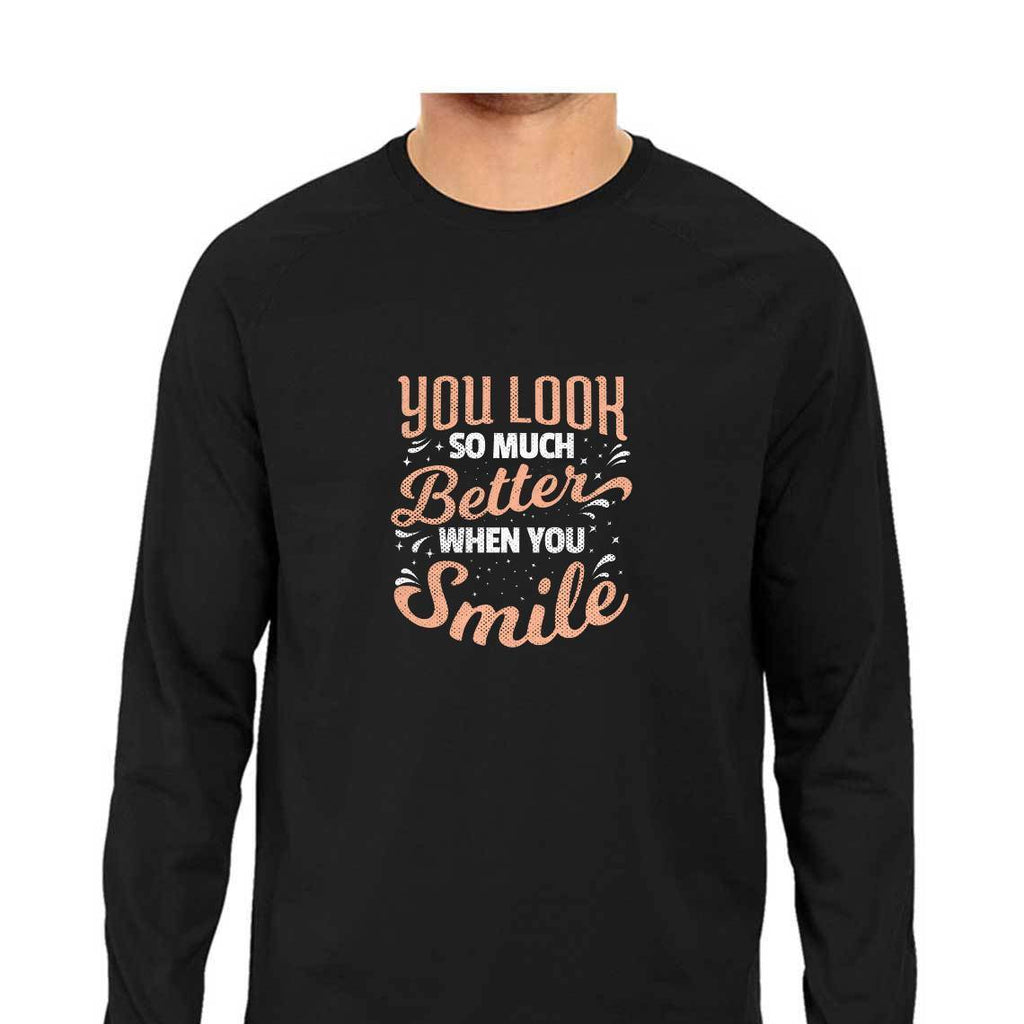 You Look So Much Better When You Smile T-Shirt - ALL MY WISH