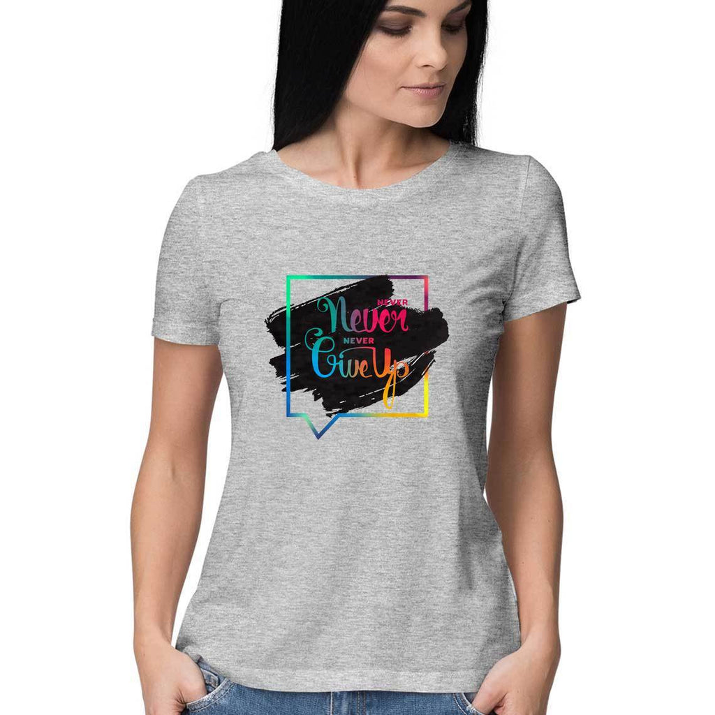 Never GiveUp T-Shirt - WSS00006 - ALL MY WISH
