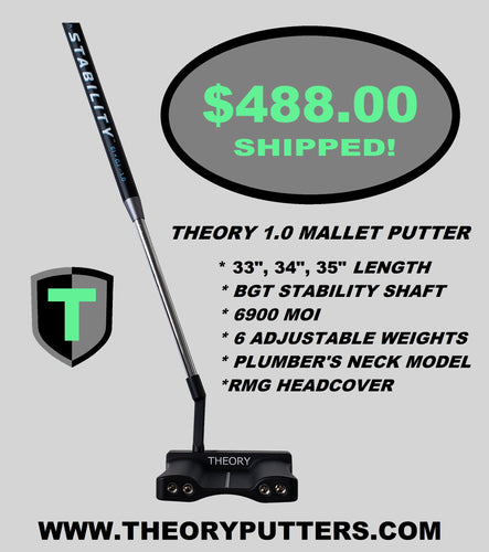 The THEORY 1.0 Mallet Putter with BGT Stability Shaft - Theory Putters, Theory Putters, Robert Mark Golf, Mallet Putter