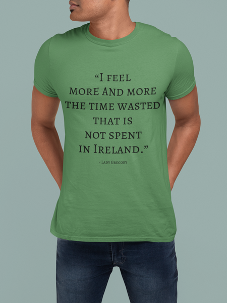 The Time Wasted, That is not Spent in Ireland
