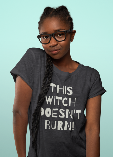 This Witch Doesnt Burn! - Buy this T-Shirt and support Transgender and gender-variant children.