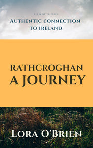 Rathcroghan: A Journey – eBook - Eel & Otter