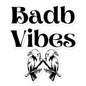 Badb Vibes - Bubble-free stickers - Eel & Otter