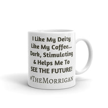 Load image into Gallery viewer, I Like my Deity... #TheMorrigan - (double print) Mug - Eel & Otter