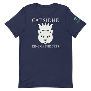 Cat Sidhe King of the Cats - Short-Sleeve Unisex T-Shirt - Black, Navy, Army - Eel & Otter