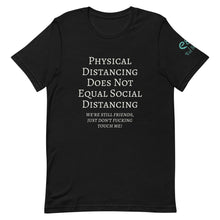Load image into Gallery viewer, Physical Distancing Does Not Equal Social Distancing - Short-Sleeve Unisex T-Shirt Black Asphalt Red - Eel & Otter