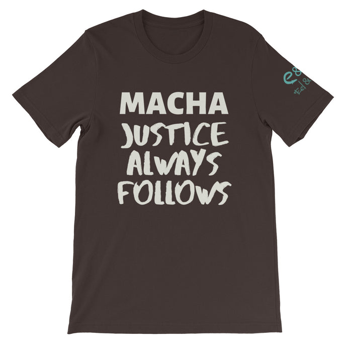Macha Justice Always Follows Brown, Olive, True Royal, - Short-Sleeve Unisex T-Shirt - Eel & Otter