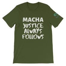 Load image into Gallery viewer, Macha Justice Always Follows Brown, Olive, True Royal, - Short-Sleeve Unisex T-Shirt - Eel & Otter