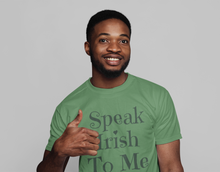 Load image into Gallery viewer, Speak Irish To Me - Short-Sleeve Unisex T-Shirt - Leaf Green, Soft Cream, Pink - Eel & Otter