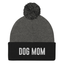 Load image into Gallery viewer, Dog Mom Pom-Pom Beanie