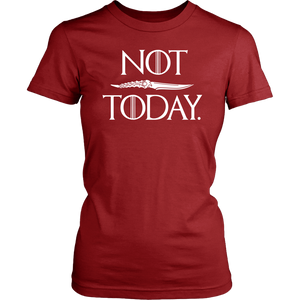 NOT TODAY - LIMITED EDITION - The Mommy Shoppe