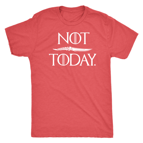 NOT TODAY - LIMITED EDITION