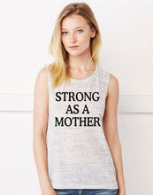 Load image into Gallery viewer, Strong As A Mother Muscle Tank. Mom Hustle. - The Mommy Shoppe