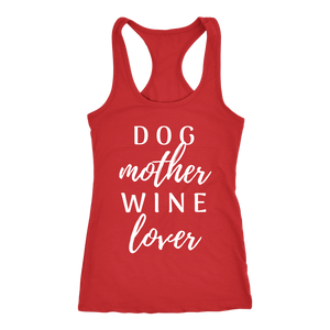 Dog Mother Wine Love - Shirt - The Mommy Shoppe