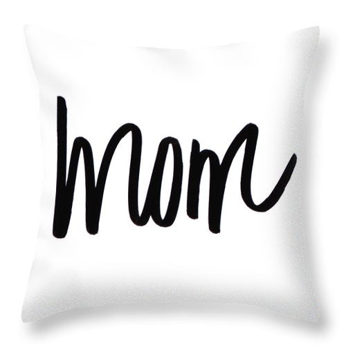 Unique Mom Throw Pillow - The Mommy Shoppe