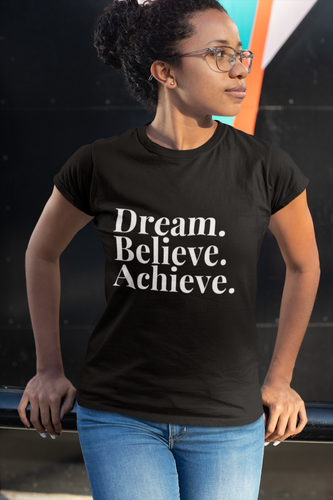 Dream Believe Achieve - Limited Edition - The Mommy Shoppe