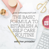 Basic Formula for Self Care Routine Worksheet - Self Care Pursuit