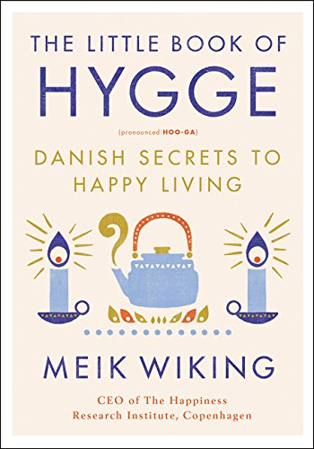 The Little Book of Hygge by Meik Wiking - Self Care Pursuit