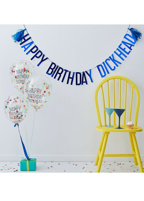 Happy Birthday D*ckhead