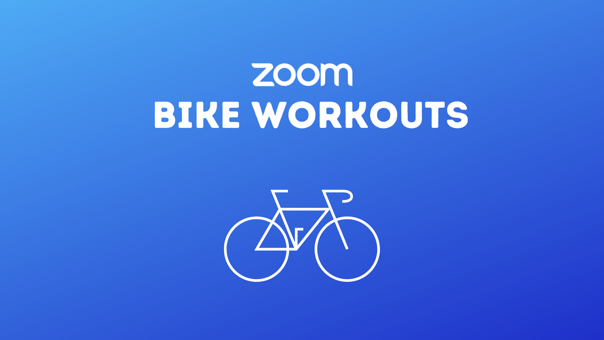 Zoom bike workout